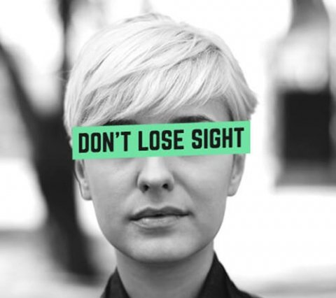 Don't Lose Sight banner across someone's eyes